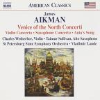 James Aikman: Venice of the North Concerti