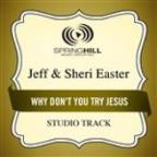 Why Don't You Try Jesus (Studio Track)