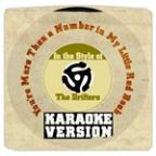 You're More Than A Number In My Little Red Book (In The Style Of The Drifters) [karaoke Version] - Single
