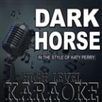 Dark Horse (Karaoke Version) [in The Style Of Katy Perry]