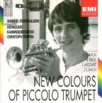 New Colours of Piccolo Trumpet - Fasch, et al / Stockhausen