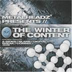Metalheadz Presents: The Winter of Content