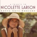 Tribute To Nicolette Larson: Lotta Love Concert