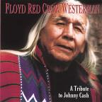 Floyd Red Crow Westerman: Tribute Johnny Cash