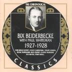 Bix Beiderbecke with Paul Whiteman 1927-1928