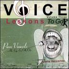 Vol. 3 - Voice Lessons To Go: Pure Vowels