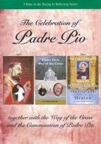 """the Celebration of Padre Pio"" DVD"