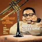 Have Trumpet Will Excite/Ebullient Mr. Gillespie