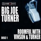 Roomful With Vinson and Turner (Disc 1)