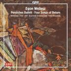 Egon Wellesz: Persisches Ballett; Four Songs of Return