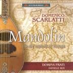 Domenico Scarlatti: Mandolin in the Capitals of Europe