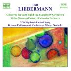 Liebermann: Orchestral and Vocal Works