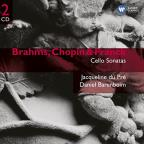 Brahms, Chopin & Franck: Cello Sonatas