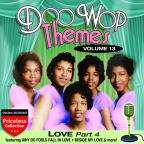 Doo Wop Themes, Vol. 13: Love, Pt. 4