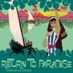 Return to Paradise: A History of Exotica