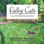 Valley Cats: The Adventures Of Boonie & River