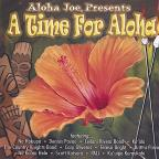 Aloha Joe Presents: A Time for Aloha