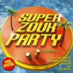 Super Zouk Party, Vol. 2