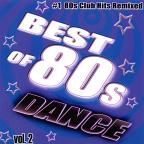 #1 80'S Club Hits Remixed Vol. 2 - Best Of 80'S Dance
