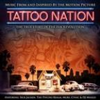Tattoo Nation (Music From And Inspired By The Motion Picture) (Deluxe Edition)