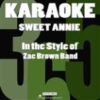 Sweet Annie (In The Style Of Zac Brown Band) [karaoke Version] - Single