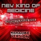 New Kind Of Medicine (In The Style Of Ultra Nate) [karaoke Version] - Single