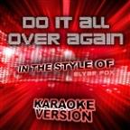 Do It All Over Again (In The Style Of Elyar Fox) [karaoke Version] - Single