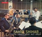 Sahib Shihab And The Danish Radio Jazz Orchestra