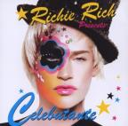 Richie Rich Presents: Celebutante