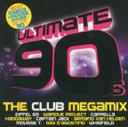Ultimate 90's: The Club Megamix