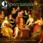 Sprezzatura La Luna: 17th century Italian Virtuosos Music
