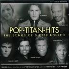 Pop Titan Hits Songs Of Dieter Bohlen
