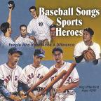 Baseball Songs Sports Heroes