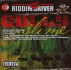 Riddim Driven: Gully Slime