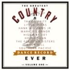 Greatest Country Dance Record Ever Volume One