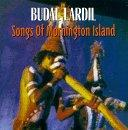 Budal Lardil, Songs Of Mornington Island