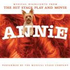 Annie: Musical Highlights From The Hit Stage Play And Movie