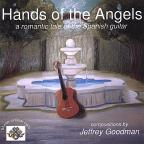 Hands Of The Angels: A Romantic Tale Of The Spanish Guitar