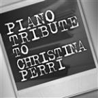 Piano Tribute To Christina Perri