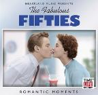 Fabulous Fifties Vol. 4: Romantic Moments