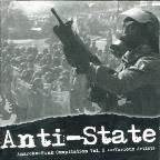 Anti - State: Anarcho - Punk, Vol. 2