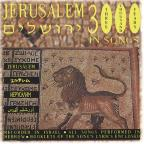 Jerusalem: 3000 Years in Songs