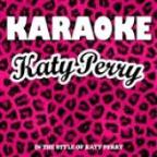 Karaoke: Katy Perry (In The Style Of Katy Perry)
