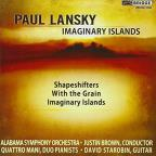 Paul Lansky: Imaginary Islands