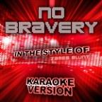 No Bravery (In The Style Of James Blunt) [karaoke Version] - Single