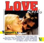 Love Rocks: Tonights The Night