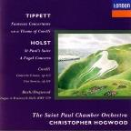 Tippett: Fantasia;  Holst: St. Paul's Suite, etc / Hogwood
