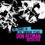 Big Bands Swingin Years: Don Redman