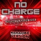 No Charge (In The Style Of J. J. Barrie) [karaoke Version] - Single