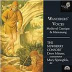 Wanderers' Voices - Medieval Cantigas / The Newberry Consort